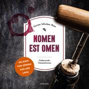Nomen est Omen - Kulinarischer Kriminalroman