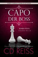 CD Reiss: Capo – Der Boss