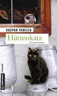 Kaspar Panizza: Hüttenkatz ★★★★