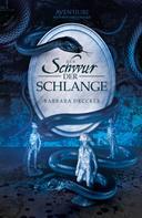 Barbara Drucker: Der Schwur der Schlange