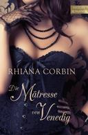Rhiana Corbin: Die Mätresse von Venedig ★★★