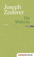 Joseph Zoderer: Die Walsche