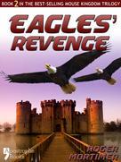 Roger Mortimer: Eagles' Revenge