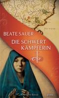 Beate Sauer: Die Schwertkämpferin ★★★★
