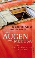 Bernhard Jaumann: Die Augen der Medusa ★★★★
