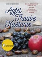 Christina Niederkofler: Apfel, Traube, Kastanie ★★★★★
