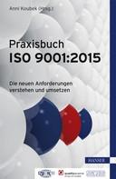 Anni Koubek: Praxisbuch ISO 9001:2015 ★★★★