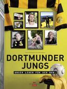 Achim Multhaupt: Dortmunder Jungs