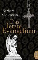 Barbara Goldstein: Das letzte Evangelium ★★★