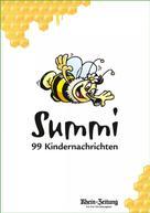 Rhein- Zeitung: Summi - 99 Kindernachrichten