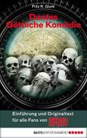 Fritz R. Glunk: Dantes Göttliche Komödie - Einführung und Originaltext für alle Fans von INFERNO ★★