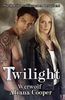 Aliana Cooper: Twilight Werwolf ★★