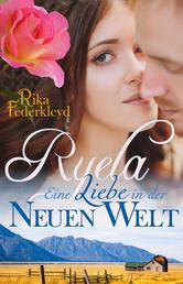 Ryela - Eine Liebe in der Neuen Welt
