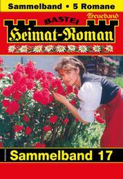 Heimat-Roman Treueband 17 - Sammelband - 5 Romane in einem Band