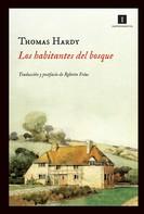 Thomas Hardy: Los habitantes del bosque