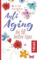 Peter Niemann: Anti-Aging ★★★★