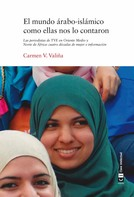 Carmen V. Valiña: El mundo árabo-islámico como ellas nos lo contaron