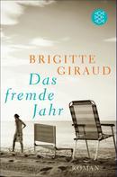 Brigitte Giraud: Das fremde Jahr ★★★