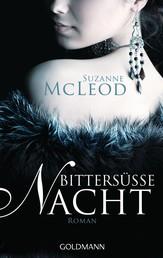 Bittersüße Nacht - Roman