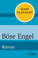 Mary Flanagan: Böse Engel ★★★