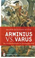 Hans-Dieter Otto: Arminius vs. Varus ★★★★