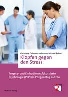 Christiane Grümmer-Hohensee: Klopfen gegen den Stress ★★★★