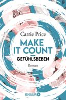 Carrie Price: Make it count - Gefühlsbeben ★★★★