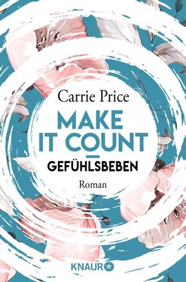 Make it count - Gefühlsbeben