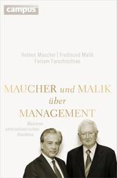 Maucher und Malik über Management - Maximen unternehmerischen Handelns