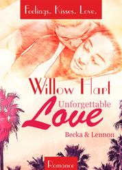 Unforgettable Love - Becka & Lennon - Feelings.Kisses.Love. Band 2