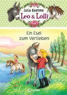 Julia Boehme: Leo & Lolli (Band 2) - Ein Esel zum Verlieben