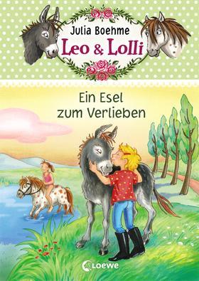 Leo & Lolli (Band 2) - Ein Esel zum Verlieben