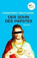 Christoph Treutwein: Der Sohn des Papstes ★