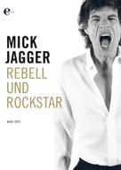 Marc Spitz: Mick Jagger ★★★★