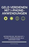 André Sternberg: Geld verdienen mit I-Phone-Anwendungen