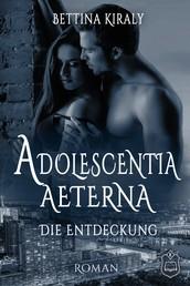 Adolescentia Aeterna - Die Entdeckung