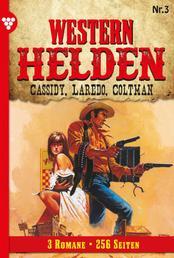 Western Helden 3 – Erotik Western - Cassidy, Laredo, Coltman
