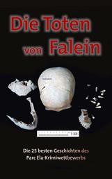 Die Toten von Falein - Die 25 besten Geschichten des Parc Ela-Krimiwettbewerbs