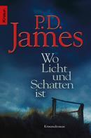 P. D. James: Wo Licht und Schatten ist ★★★★