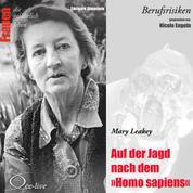 Auf der Jagd nach dem Homo sapiens - Mary Leakey