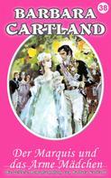 Barbara Cartland: Der Marquis und das arme Madchen ★★★★