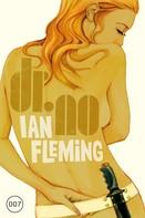Ian Fleming: James Bond 06 - Dr. No ★★★★★