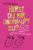 Matthias Nöllke: Hörst du mir überhaupt zu? ★★★★