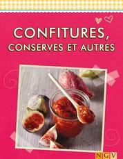 Confitures, conserves et autres - Les meilleures recettes