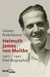 Helmuth James von Moltke - 1907-1945