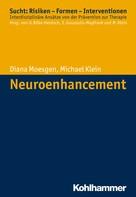 Diana Moesgen: Neuroenhancement ★★★★