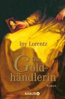 Iny Lorentz: Die Goldhändlerin ★★★★