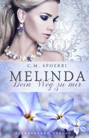 C. M. Spoerri: Melinda: Dein Weg zu mir ★★★★
