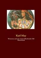 Karl May: Winnetou und sein weisser Blutsbruder Old Shatterhand ★★★★★