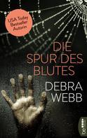 Debra Webb: Die Spur des Blutes ★★★★